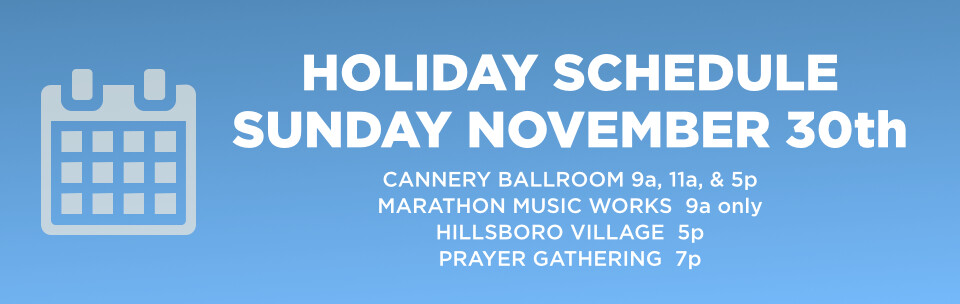 Holiday Schedule (Nov 30)
