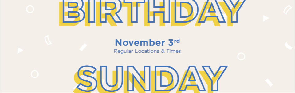2019_ethoschurch_birthdaysunday_webbanner_alternate+copy_960x304-04